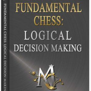 Fundamental chess – Logical decision making